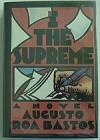 I the Supreme - Augusto Roa Bastos, Helen R. Lane