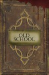 Old School - Louise Bohmer