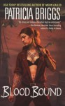 Blood Bound - Lorelei King, Patricia Briggs