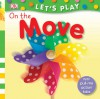On The Move (LET'S PLAY) - Miriam Stoppard