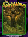 The Spirit Ways - Eric Taylor, John Snead, Scott Cohen
