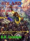 Roland of The High Crags: Evil Arises - B.R. Stateham