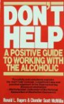 DON'T HELP (Recovery Books) - Ronald L. Rogers