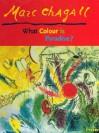 What Color Is Paradise (Adventures in Art (Prestel)) - Marc Chagall, Elisabeth Lemke, Thomas David