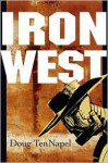 Iron West - Doug TenNapel