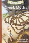 Classic Starts�: Greek Myths (Classic Starts� Series) - Diane Namm, Eric Freeberg, Arthur Pober Ed.D