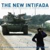 The New Intifada: Resisting Israel's Apartheid - Roane Carey, Alison Weir