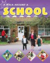 Walk Around a School - Sally Hewitt