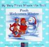 Pooh Welcomes Winter - Kathleen Weidner Zoehfeld