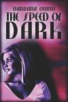 The Speed of Dark - Barbara Quinn