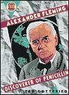 Alexander Fleming: Discoverer of Penicillin - Ted Gottfried, Julian Allen