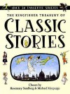 The Kingfisher Treasury Of Classic Stories (Kingsfisher Treasury Of) - Lauran Paine