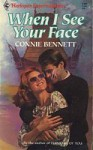 When I See Your Face - Connie Bennett