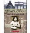Yours, Anne: The Life Of Anne Frank - Lois Metzger