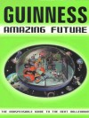 Guinness Amazing Future - Guinness World Records