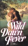 Wild Dawn Fever - Melanie Davis, Claudette Williams, Claudy Conn