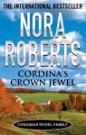 Cordina's Crown Jewel (Cordina's Royal Family) - Nora Roberts