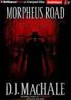 Morpheus Road The Light - D.J. MacHale, Nick Podehl
