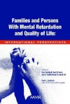 Families and Persons with Mental Retardation and Quality of Life: International Perspectives - Ann Turnbull