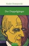Der Doppelgänger - Fyodor Dostoyevsky