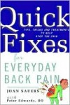 Quick Fixes for Everyday Back Pain - Joan Sauers, Peter Edwards