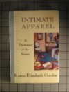 Intimate Apparel - Karen Elizabeth Gordon