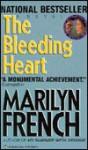 Bleeding Heart - Marilyn French