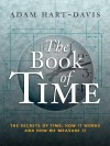 The Book of Time: The Secrets of Time, How it Works and How We Measure It - Adam Hart-Davis
