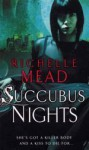 Succubus Nights - Richelle Mead