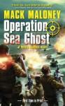 Operation Sea Ghost (Pirate Hunters) - Mack Maloney