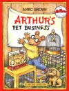Arthur's Pet Business (Arthur Adventure Series) - Marc Brown