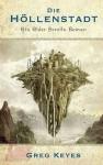 Die Höllenstadt (Der Elder Scrolls, #1) - Greg Keyes, J. Gregory Keyes
