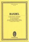 Concerto Grosso in C Major: From Alexander's Feast - Georg Friedrich Händel