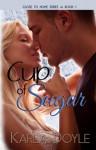 Cup of Sugar - Karla Doyle