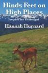 Hinds Feet On High Places - Hannah Hurnard