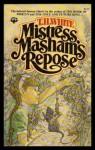 Mistress Mashams Repo - T.H. White