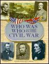 Who Was Who in the Civil War - John Stewart Bowman