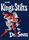 The King's Stilts (Classic Seuss) - Dr. Seuss
