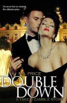 Double Down (Take a Gamble) - Stella Price, Audra Price