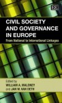 Civil Society And Governance In Europe: From National To International Linkages - Jan W. Van Deth, Jan Van Deth