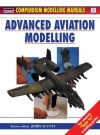 Advanced Aviation Modelling - Jerry Scutts