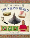 Step into the Viking World (Step Into Series) - Philip Steele, Leslie Webster