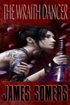 The Wraith Dancer - James Somers