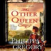 The Other Queen - Stina Nielsen, Ron Keith, Jenny Sterlin, Philippa Gregory