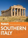 Fodor's Southern Italy - Fodor's Travel Publications Inc., Fodor's Travel Publications Inc.