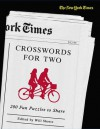 The New York Times Crosswords for Two: 200 Fun Puzzles to Share - The New York Times, Will Shortz, The New York Times
