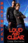 Loud and Clear - Lupa Garneau