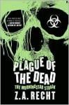 Plague of the Dead - Z.A. Recht