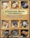 The Rock and Crystal Collection Kit: Hold the Treasure of the Earth in the Palm of Your Hand [With Rock and Crystals] - John Farndon