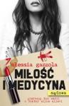 Miłość i medycyna (sądowa) - Alessia Gazzola, Anna Osmólska-Mętrak